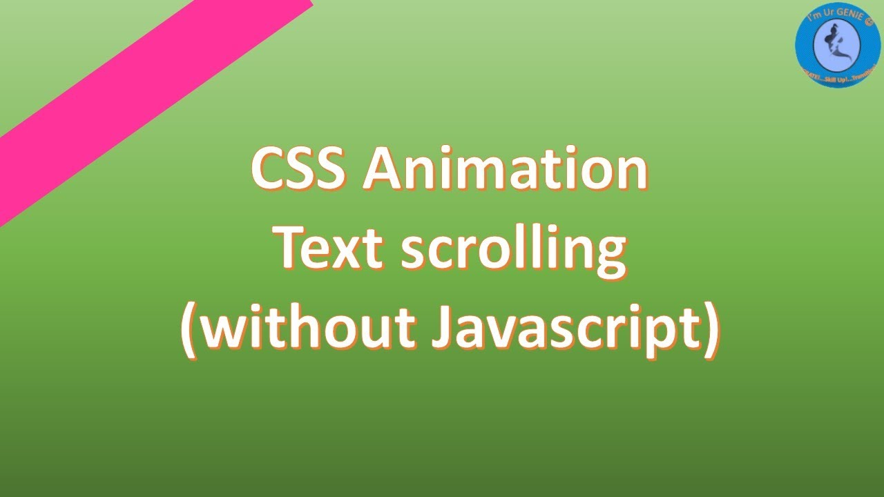CSS Animation - Text scrolling effect |#SkillUpwithGenie