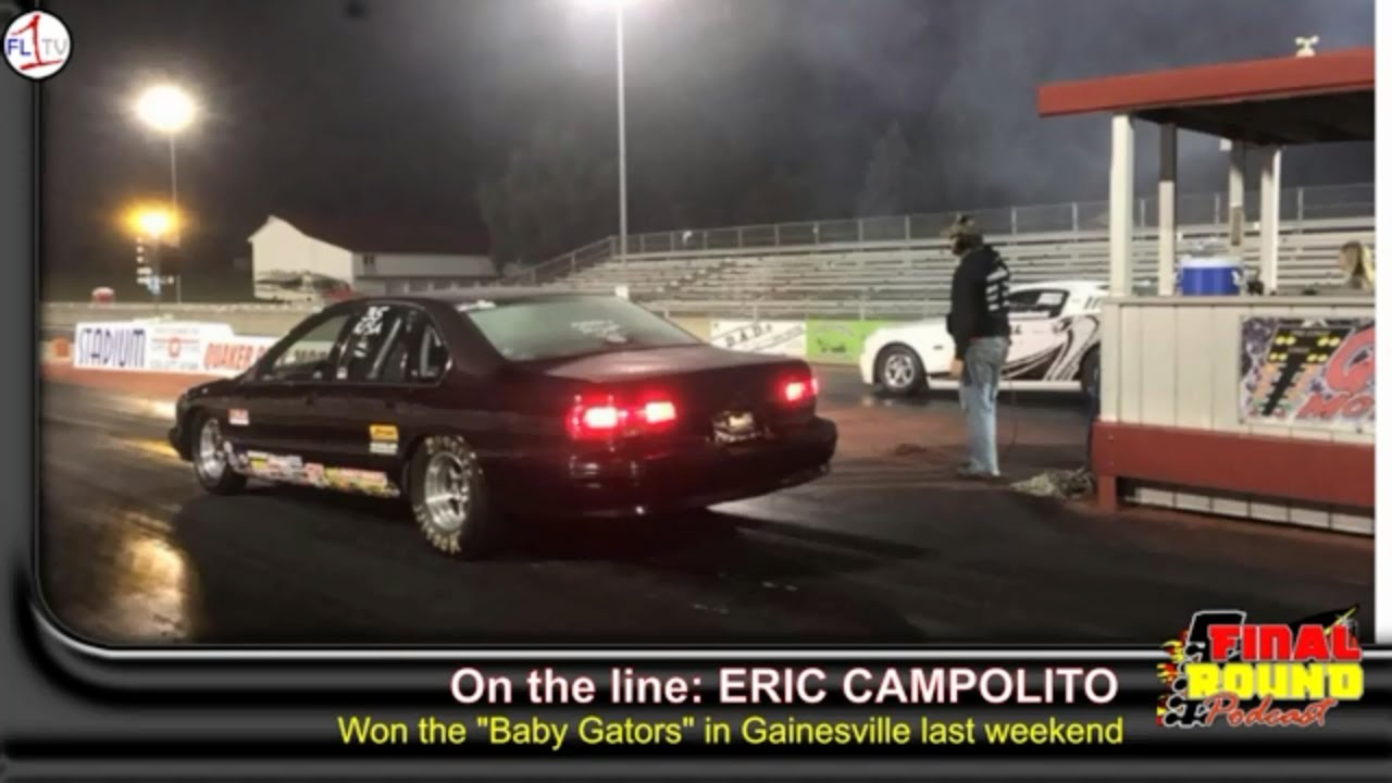 Eric Campolito ..::.. Final Round Drag Racing Podcast #059