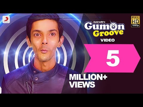 GumOn Groove - Official Video | Anirudh Ravichander