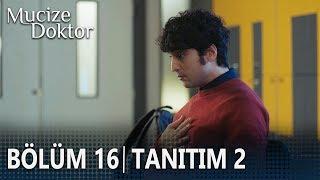 Mucize Doktor 16. Bölüm 2. Tanıtımı