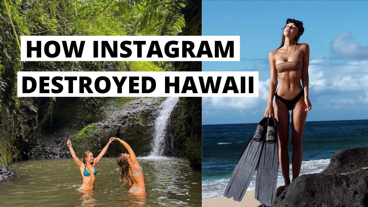 How Instagram Destroyed Hawaii: The Fallacy of Paradise   Dream Life VS Real Life