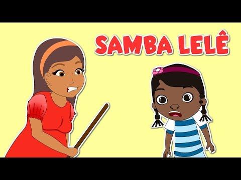 Samba Lelê    As Melhores Músicas Infantis   20 Minutos