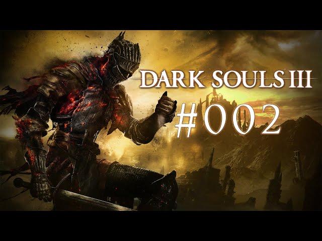 DARK SOULS 3 [#002] - Der erste Boss (†1)
