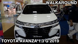 Toyota Avanza 1.3 G 2019 - Exterior & Interior Walkaround