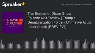 Episode 620 Preview   Trump