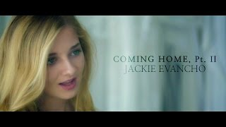 Смотреть клип Jackie Evancho - Coming Home, Pt. Ii