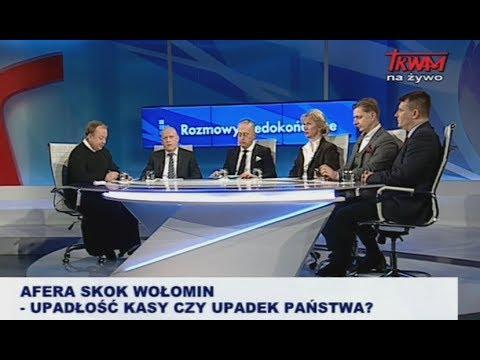 Rozmowy niedokończone: Afera SKOK Wołomin – upadłość Kasy czy upadek Państwa? cz. I