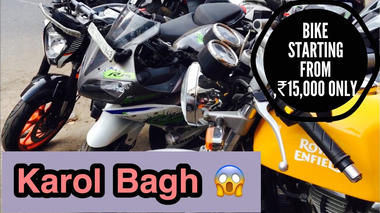 Second Hand Bike In Cheap Price Only In Karol Bagh Best Place To