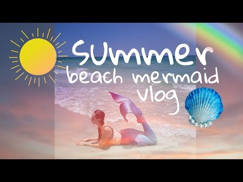 Summer Mermaid Beach Vlog