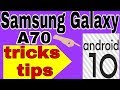 - #Samsung Galaxy A70 tricks and tips, Android 10 tricks;