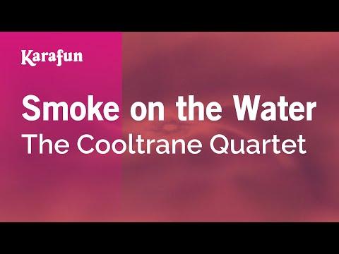 Karaoke Smoke On The Water - The Cooltrane Quartet *