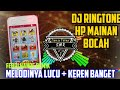 DJ RINGTONE HP MAINAN ANAK | butterfly remix full bass-melody lucu asli -febri hands remix