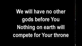 No Other Gods - David Moffitt - Lyrics