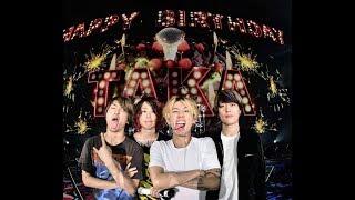 お誕生日おめでとう TAKA (ONE OK ROCK)