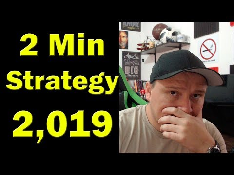 2 Min Strategy for 2,019 – Best Turbo Binary Options Strategy!!!