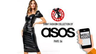 Shiny Fashion [ASOS] P. 56 (Mobile Version)