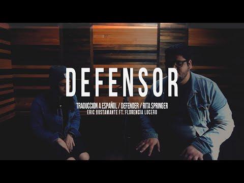 Defensor (Defender) - Rita Springer / Spanish Version / Eric Bustamante Ft. Florencia Lucero