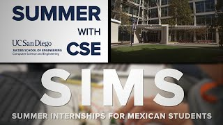 Summer With CSE: SIMS -The Summer Internships for Mexican Students Program thumbnail
