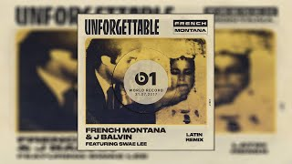 French Montana & J Balvin Unforgettable Latin Remix Ft