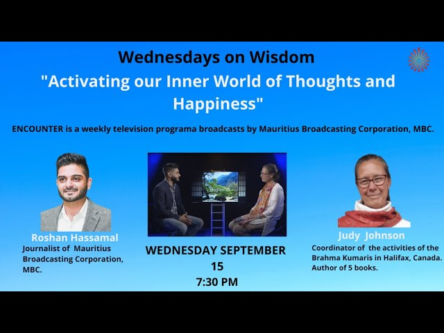 Wednesdays Wisdom: Activating our Inner World of Thoughts & Happiness - with Judy Johnson