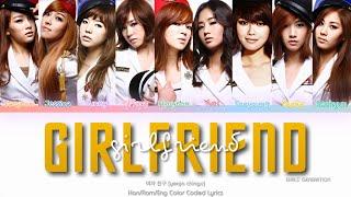 Girls' Generation (소녀시대) Girlfriend (여자 친구) Color Coded Lyrics (Han/Rom/Eng)