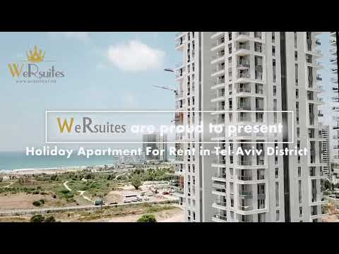 WeRsuites- Holiday Apartment Rentals In Tel-Aviv District