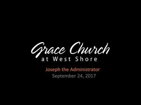 Genesis 41:46-57 - Joseph the Administrator