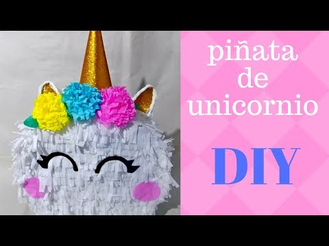 Como Hacer Piñata De Unicornio Facil Diy Youtube