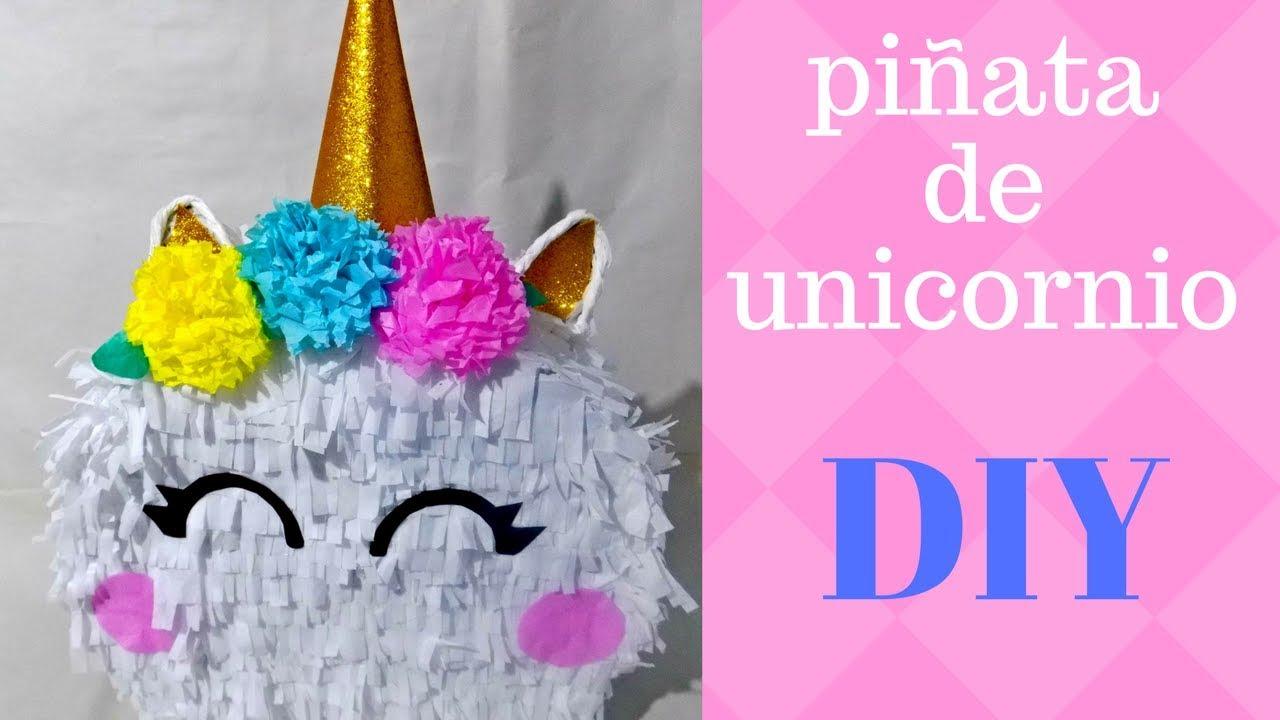 Como Hacer Piñata De Unicornio Facil Diy