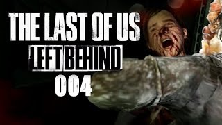 THE LAST OF US: LEFT BEHIND #004 - Angriff der Clicker [HD+] | Let's Play The Last of Us