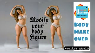 Body Make over Picsart Tutorial| Burn body fat slimify yourself - Picsart ustaad