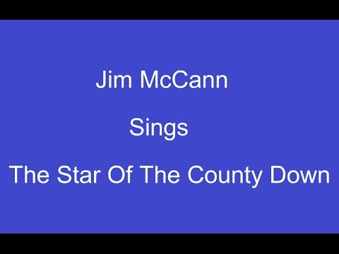 The Star Of The County Down + On Screen Lyrics --- Jim McCann