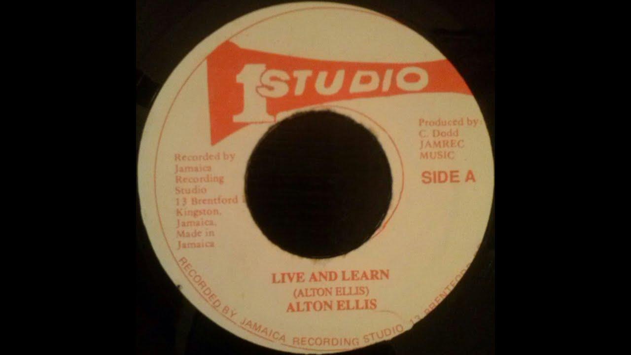 Songtext von Alton Ellis - Live and Learn Lyrics