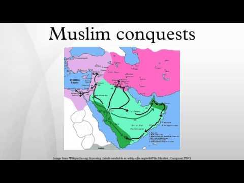 Muslim conquests