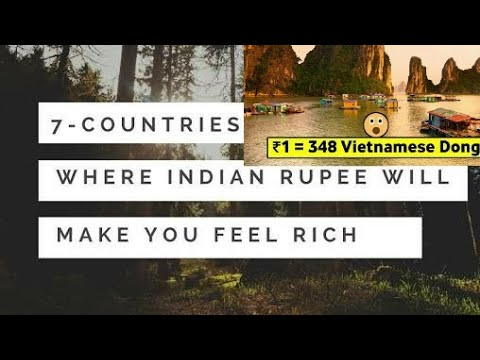 TOP 7 COUNTRIES WHERE YOU WILL FEEL RICH