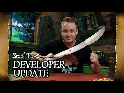 Official Sea of Thieves Developer Update: July 26th 2018