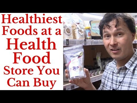 Healthiest Foods at a Health Food Store You Can Buy