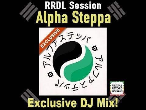 RRDL Session: Alpha Steppa (60 mins. mix)