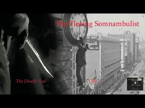 The Fleeing Somnambulist - The Deadly End
