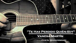 Te has perdido quién soy - Vanesa Martín (Cover)
