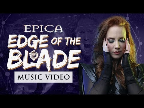 EPICA - EDGE OF THE BLADE (OFFICIAL MUSIC VIDEO)