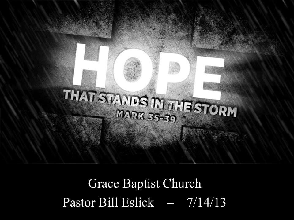 Faith in The Storm 7-14-13