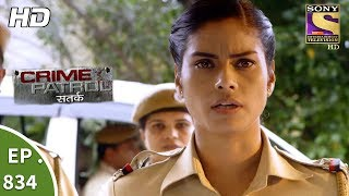 Crime Patrol - क्राइम पेट्रोल सतर्क - Ep 834 - A Teenager Goes Missing Part 2 - 23rd July, 2017