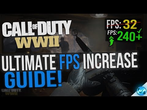 🔧 COD WW2: Dramatically increase performance / FPS with any setup! Lag / FPS drop fix