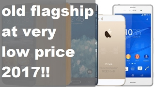 6 exciting old flagship smartphones at very low price 2017 TechB2