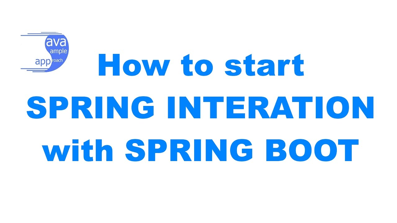 How to start Spring Integration with Spring Boot » grokonez