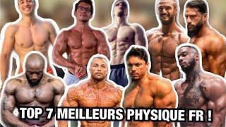 TOP 7 DES PHYSIQUES FRANÇAIS!