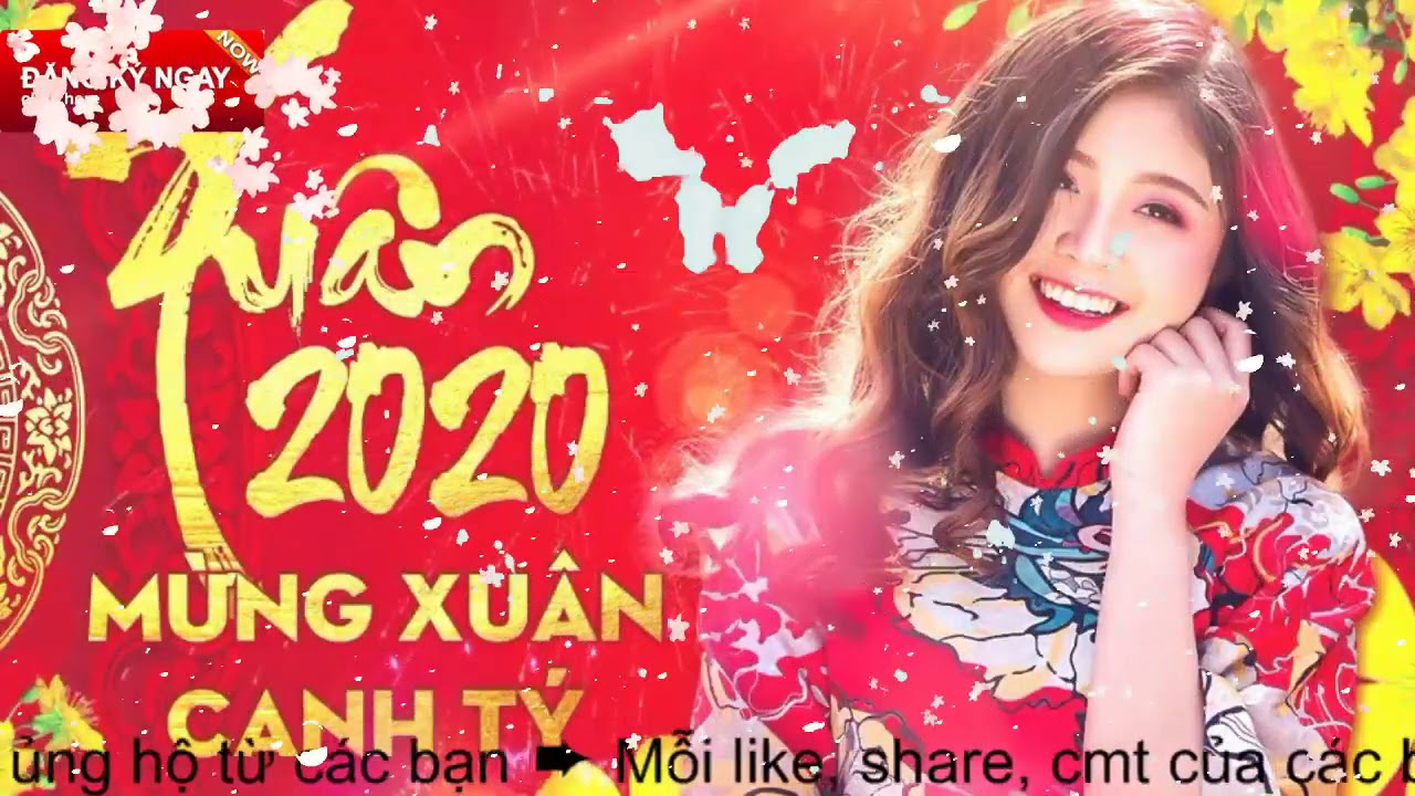 LK Xuân Chào Năm Mới 2020   Xuân Canh Tý   Remix Nhạc Xuân  Remix vn   LK Xuân  Câu Đối