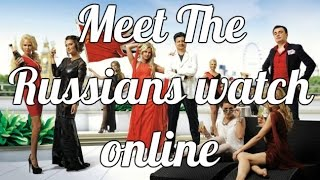 RUS Сюжет из Лондона Meet The Russians Watch Online