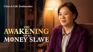 "2020 Christian Testimony Video | ""The Awakening of a Money Slave"" 